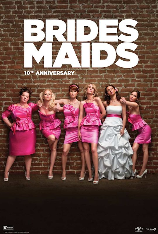 Bridesmaids 10th Anniversary