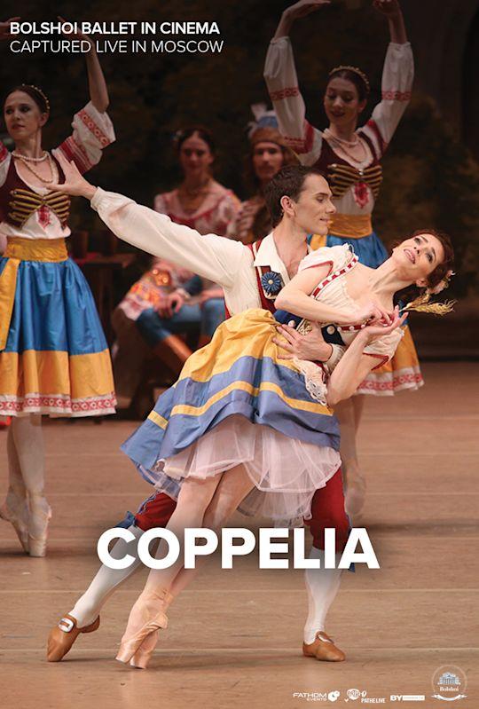 Bolshoi Ballet: Coppelia (Encore)
