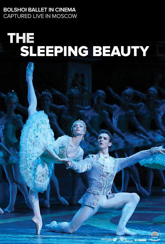 Bolshoi Ballet: The Sleeping Beauty (Encore)