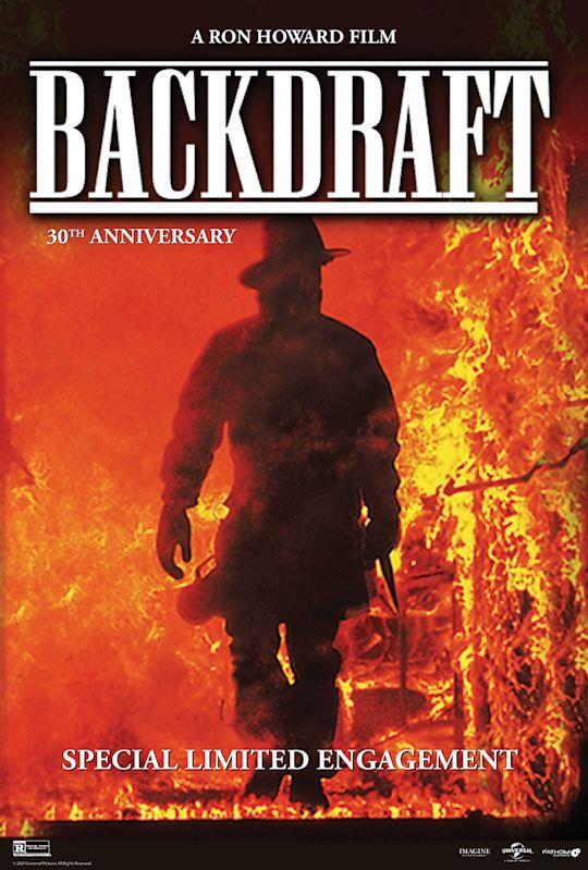Backdraft 30th Anniversary