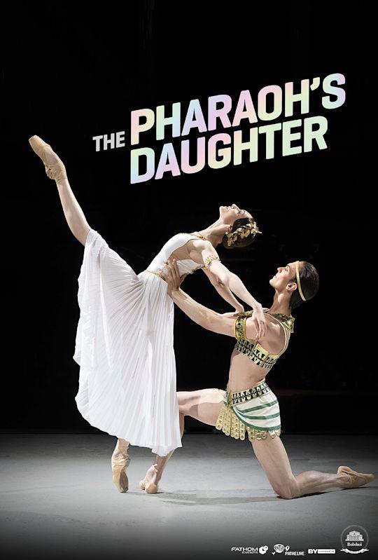Bolshoi Ballet: The Pharaoh's Daughter